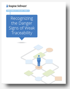 Recognizing the Danger Signs of Weak Traceability