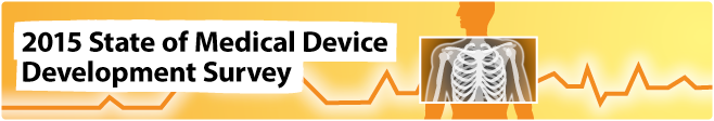 2015 State of Medical Device Development Survey