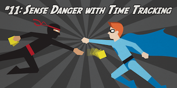 Sense Danger with Time Tracking